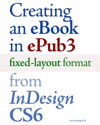 Image for Creating an eBook in ePUB3 Fixed-Layout Format from InDesign CS6